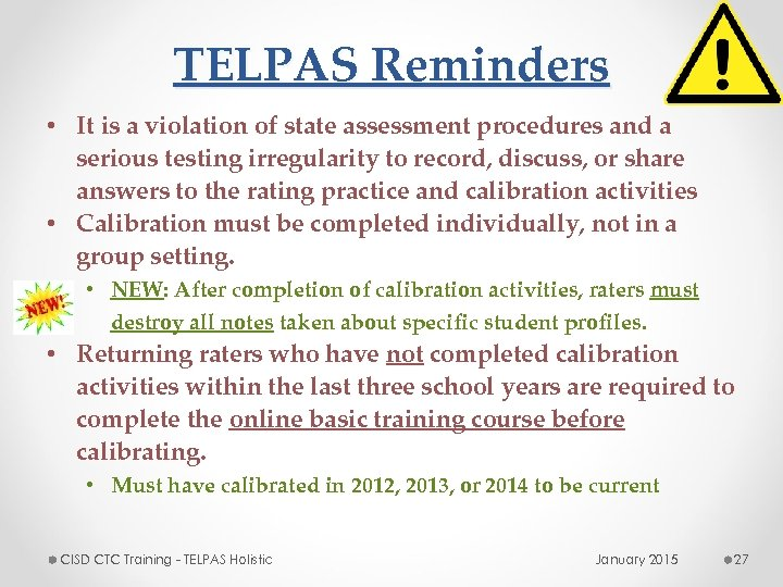 TELPAS Reminders • It is a violation of state assessment procedures and a serious