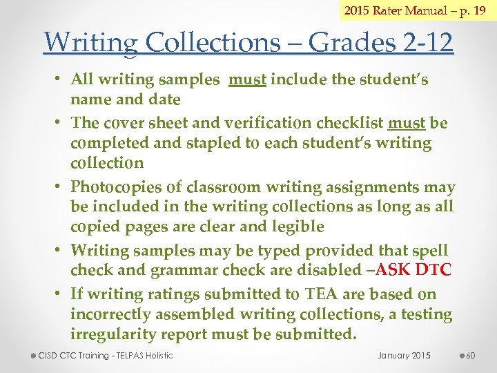 2015 Rater Manual – p. 19 Writing Collections – Grades 2 -12 • All