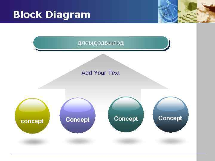 Block Diagram длоыдодвылод Add Your Text concept Concept