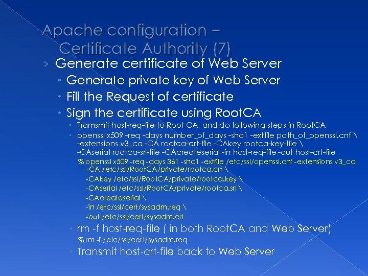Apache configuration – Certificate Authority (7) › Generate certificate of Web Server Generate private