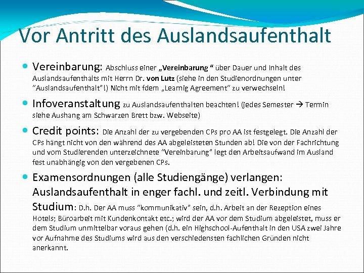 """Vor Antritt des Auslandsaufenthalt Vereinbarung: Abschluss einer """"Vereinbarung """" über Dauer und Inhalt des"""