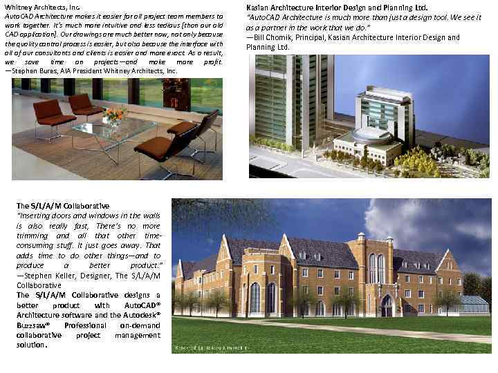 Whitney Architects, Inc. Auto. CAD Architecture makes it easier for all project team members