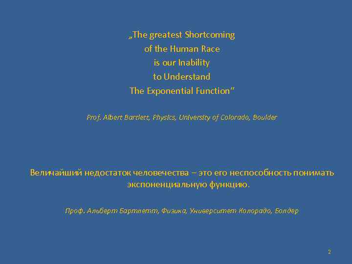 """""""The greatest Shortcoming of the Human Race is our Inability to Understand The Exponential"""