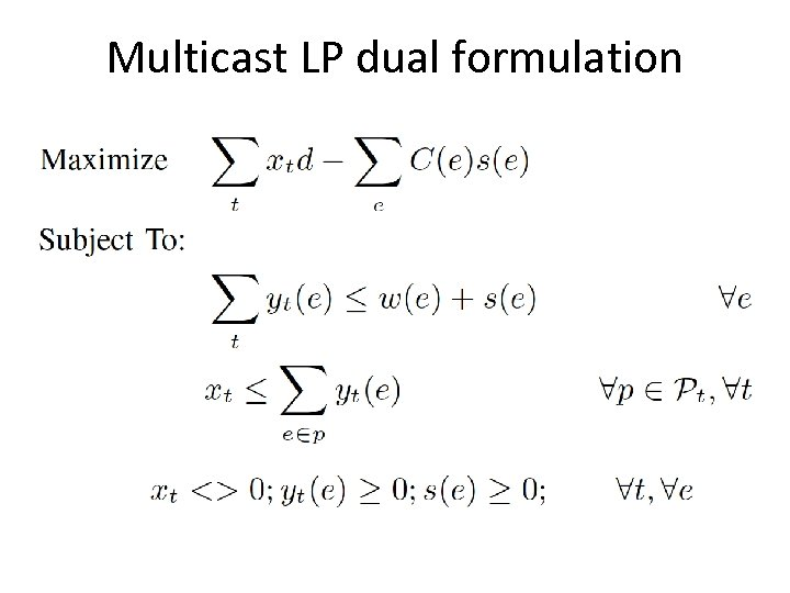 Multicast LP dual formulation