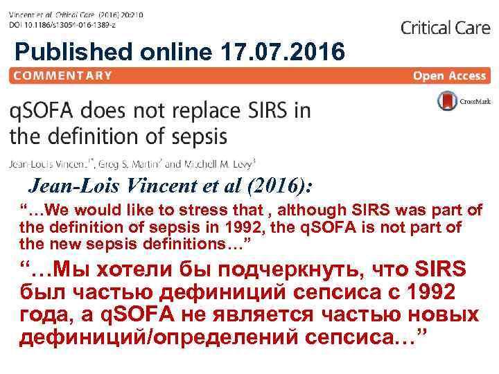 "Published online 17. 07. 2016 Jean-Lois Vincent et al (2016): ""…We would like to"