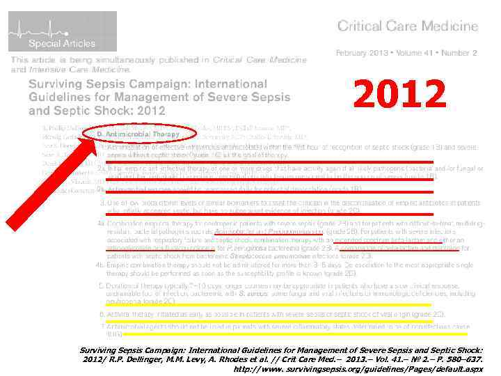 2012 Surviving Sepsis Campaign: International Guidelines for Management of Severe Sepsis and Septic Shock: