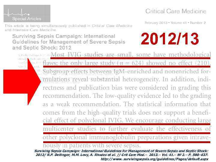 2012/13 Surviving Sepsis Campaign: International Guidelines for Management of Severe Sepsis and Septic Shock: