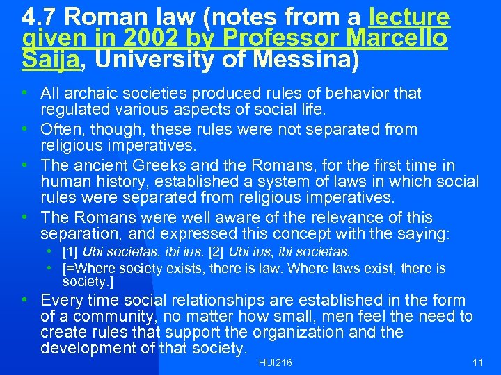 4. 7 Roman law (notes from a lecture given in 2002 by Professor Marcello