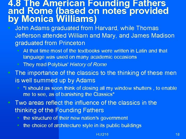 4. 8 The American Founding Fathers and Rome (based on notes provided by Monica