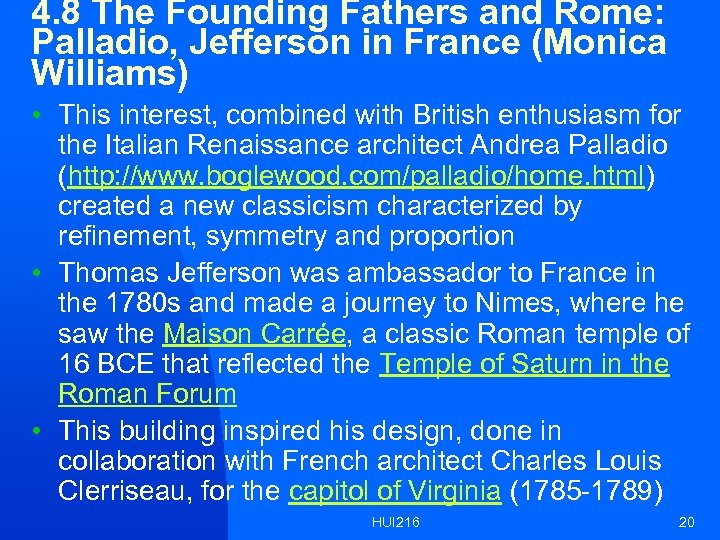 4. 8 The Founding Fathers and Rome: Palladio, Jefferson in France (Monica Williams) •