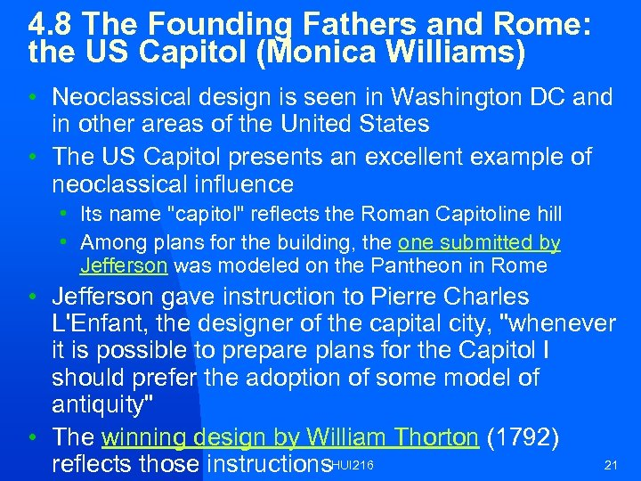 4. 8 The Founding Fathers and Rome: the US Capitol (Monica Williams) • Neoclassical