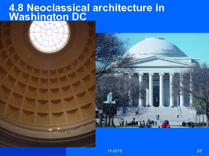 4. 8 Neoclassical architecture in Washington DC HUI 216 26