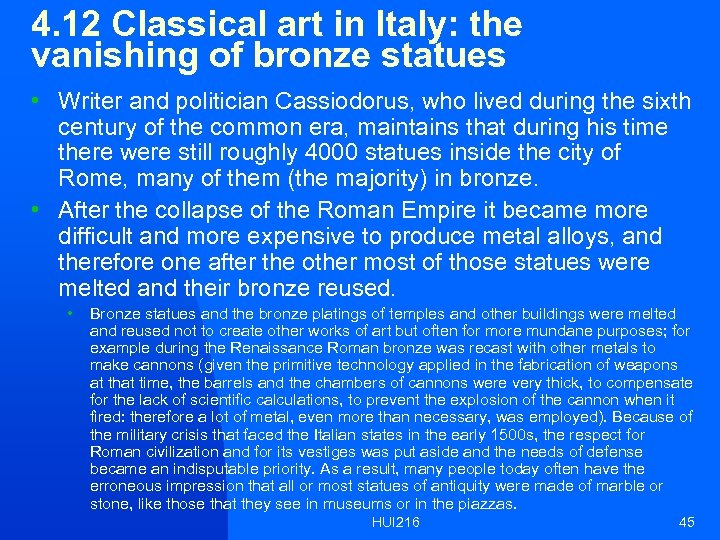 4. 12 Classical art in Italy: the vanishing of bronze statues • Writer and