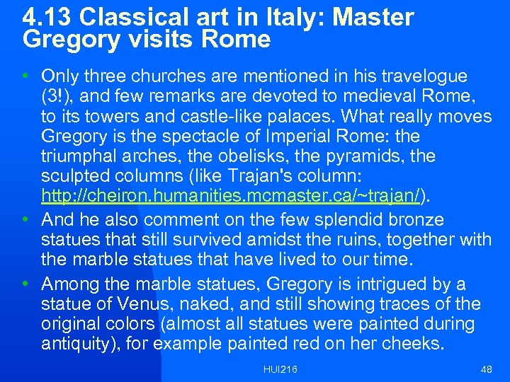 4. 13 Classical art in Italy: Master Gregory visits Rome • Only three churches