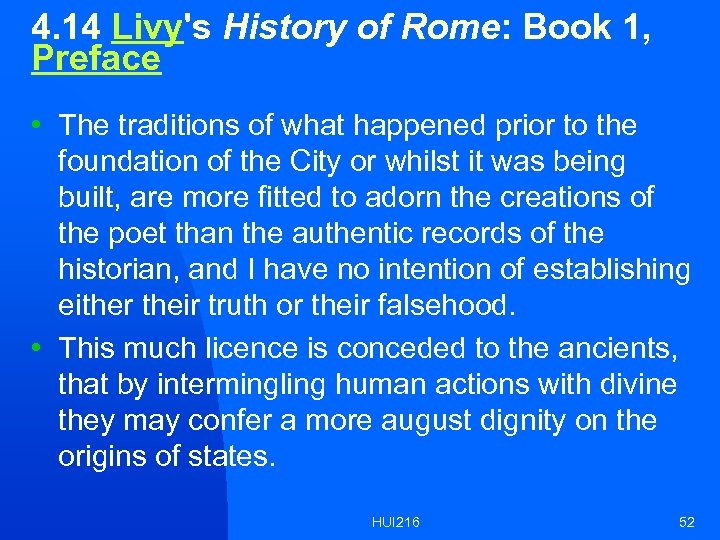 4. 14 Livy's History of Rome: Book 1, Preface • The traditions of what