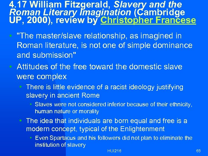 4. 17 William Fitzgerald, Slavery and the Roman Literary Imagination (Cambridge UP, 2000), review