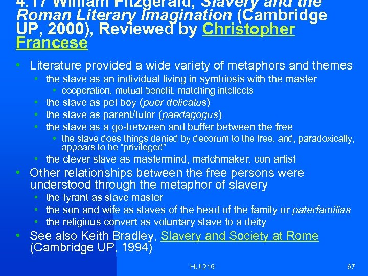 4. 17 William Fitzgerald, Slavery and the Roman Literary Imagination (Cambridge UP, 2000), Reviewed