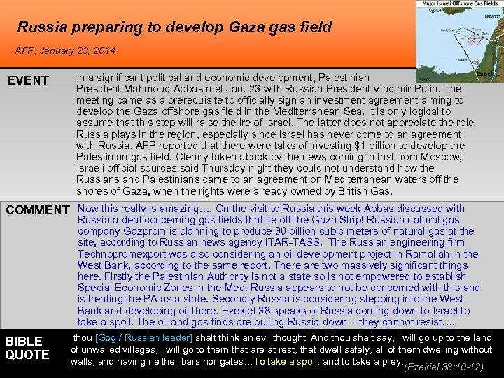 Russia preparing to develop Gaza gas field AFP, January 23, 2014 EVENT In a