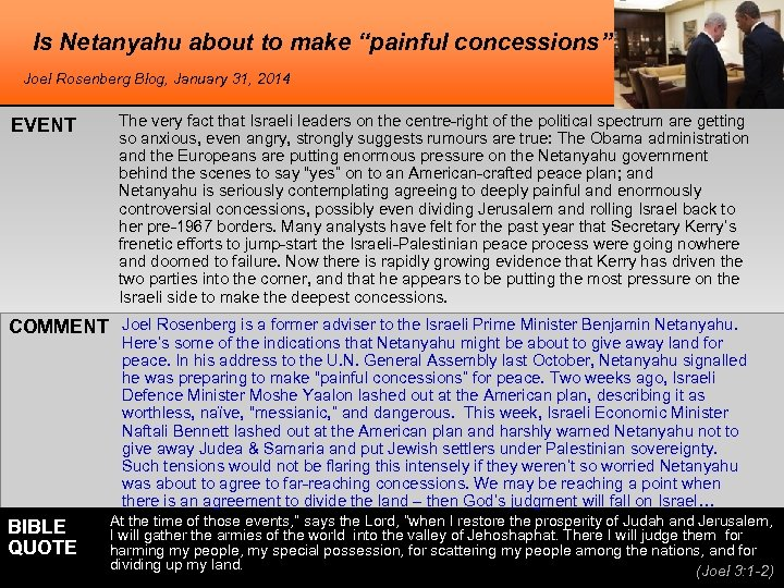 """Is Netanyahu about to make """"painful concessions"""" Joel Rosenberg Blog, January 31, 2014 EVENT"""