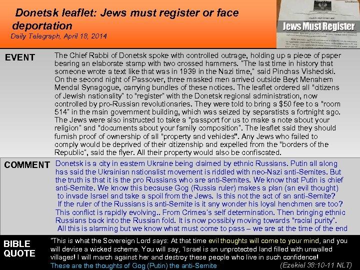 Donetsk leaflet: Jews must register or face deportation Daily Telegraph, April 18, 2014 EVENT
