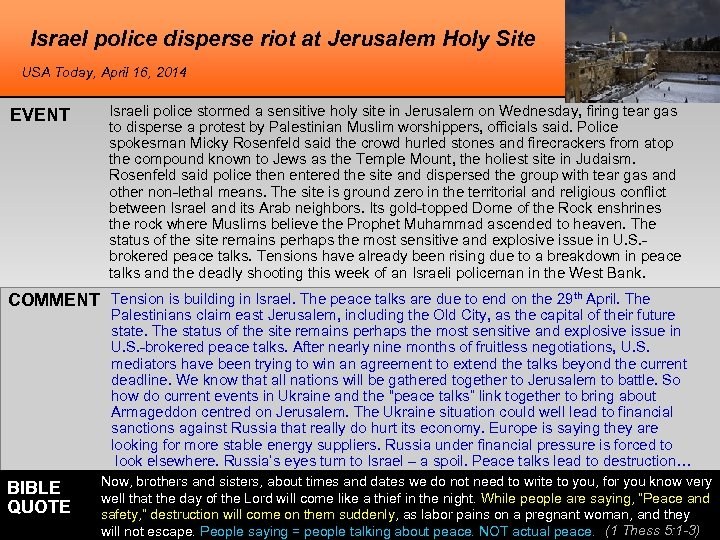 Israel police disperse riot at Jerusalem Holy Site USA Today, April 16, 2014 EVENT