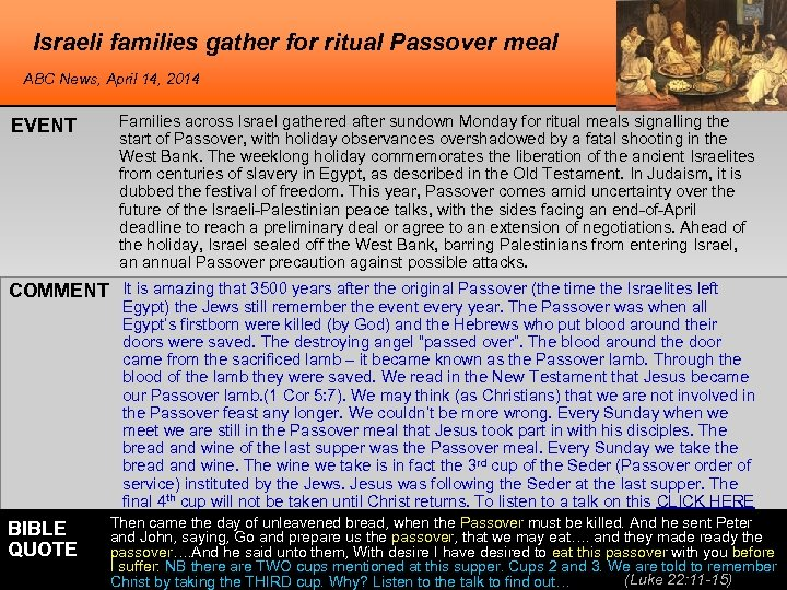 Israeli families gather for ritual Passover meal ABC News, April 14, 2014 EVENT Families