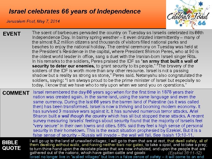 Israel celebrates 66 years of Independence Jerusalem Post, May 7, 2014 EVENT The scent