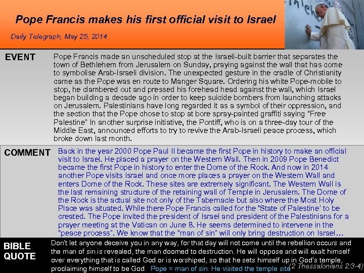 Pope Francis makes his first official visit to Israel Daily Telegraph, May 25, 2014