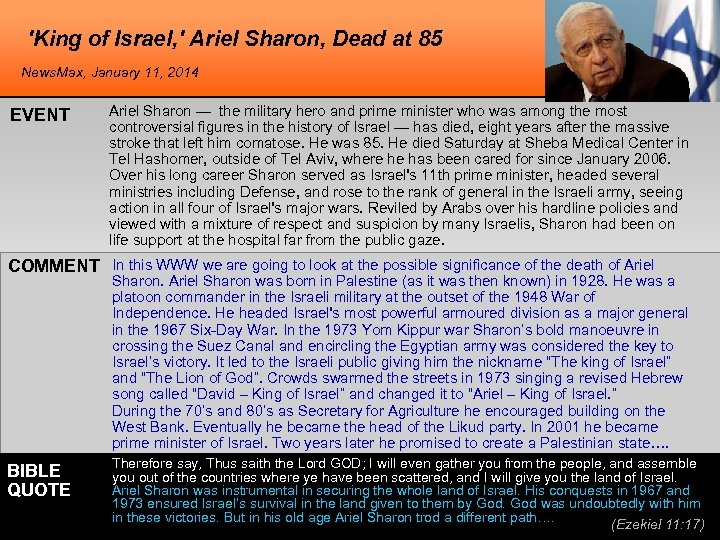 'King of Israel, ' Ariel Sharon, Dead at 85 News. Max, January 11, 2014