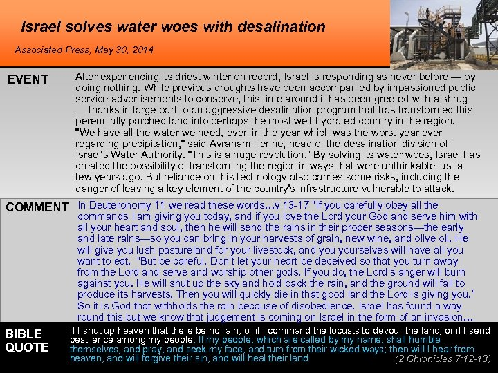 Israel solves water woes with desalination Associated Press, May 30, 2014 EVENT After experiencing