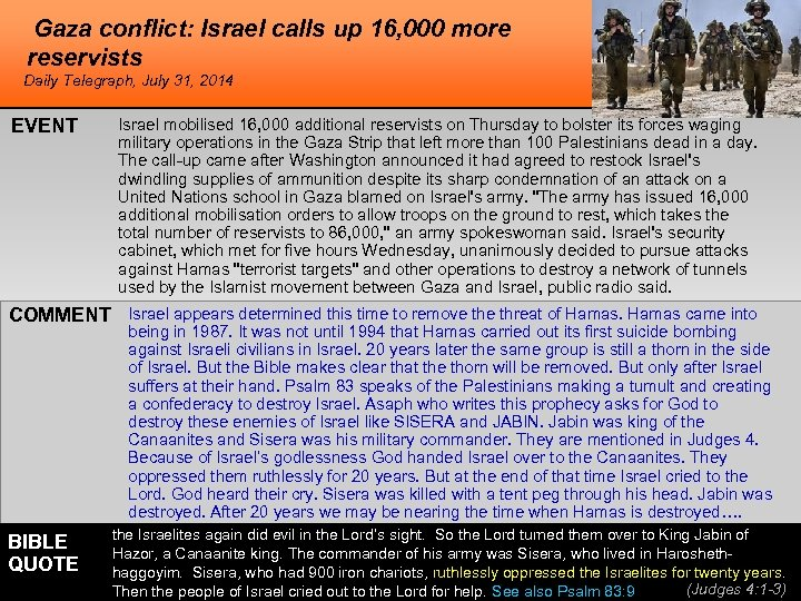 Gaza conflict: Israel calls up 16, 000 more reservists Daily Telegraph, July 31, 2014