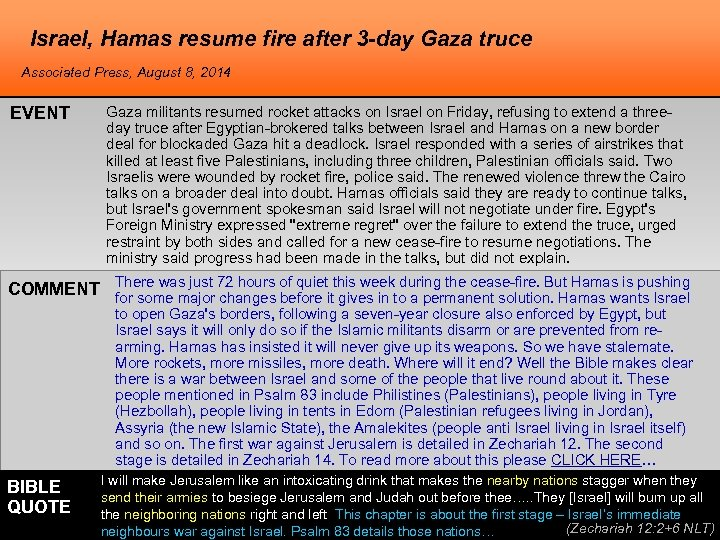 Israel, Hamas resume fire after 3 -day Gaza truce Associated Press, August 8, 2014