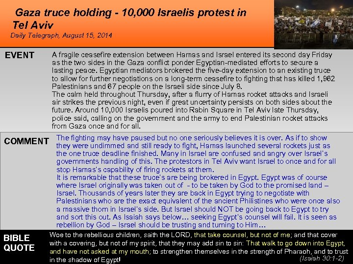 Gaza truce holding - 10, 000 Israelis protest in Tel Aviv Daily Telegraph, August