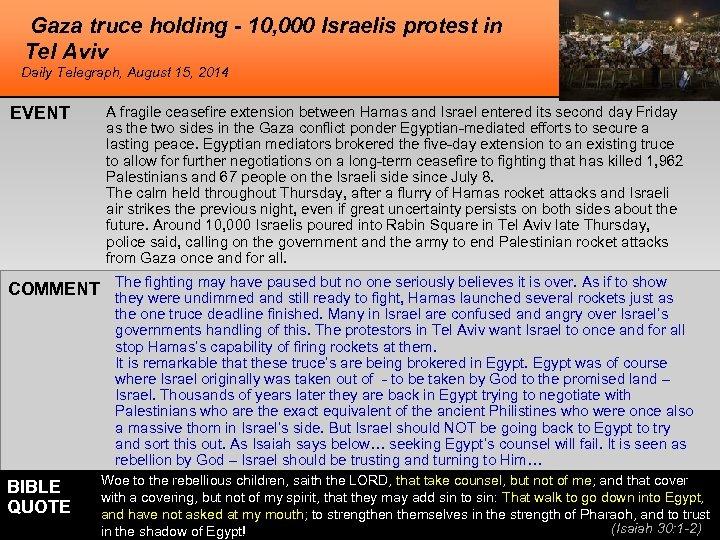 Gaza truce holding - 10, 000 Israelis protest in Tel Aviv Daily Telegraph, August