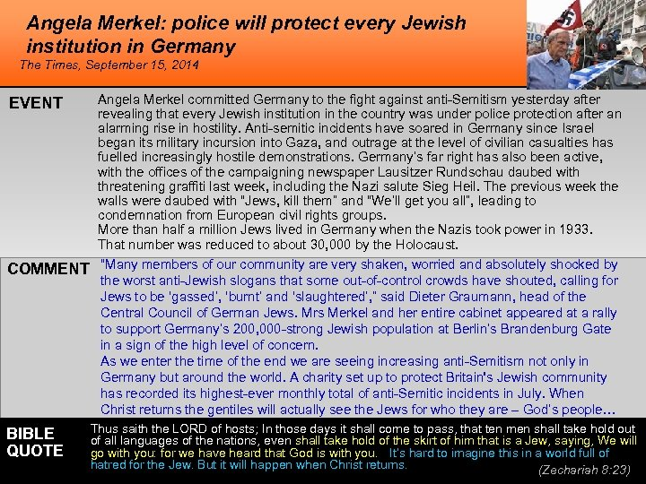 Angela Merkel: police will protect every Jewish institution in Germany The Times, September 15,