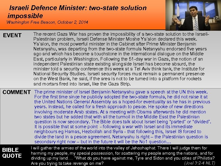Israeli Defence Minister: two-state solution impossible Washington Free Beacon, October 2, 2014 EVENT The