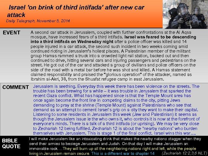 Israel 'on brink of third intifada' after new car attack Daily Telegraph, November 5,
