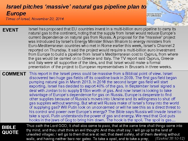 Israel pitches 'massive' natural gas pipeline plan to Europe Times of Israel, November 20,