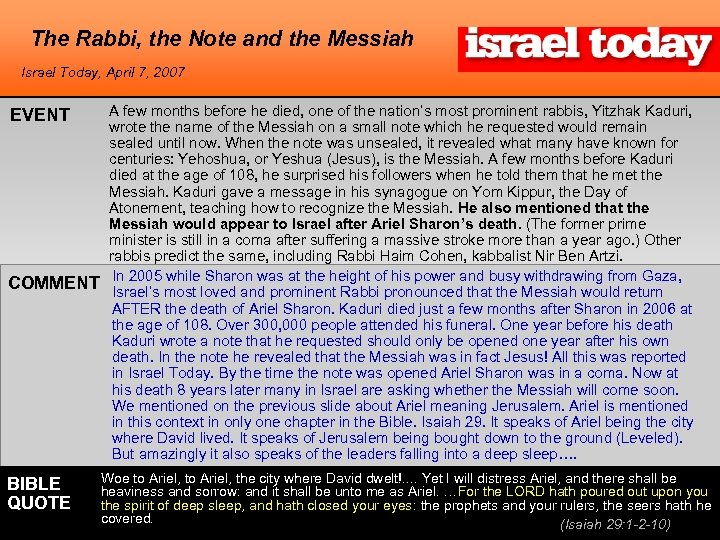 The Rabbi, the Note and the Messiah Israel Today, April 7, 2007 EVENT COMMENT