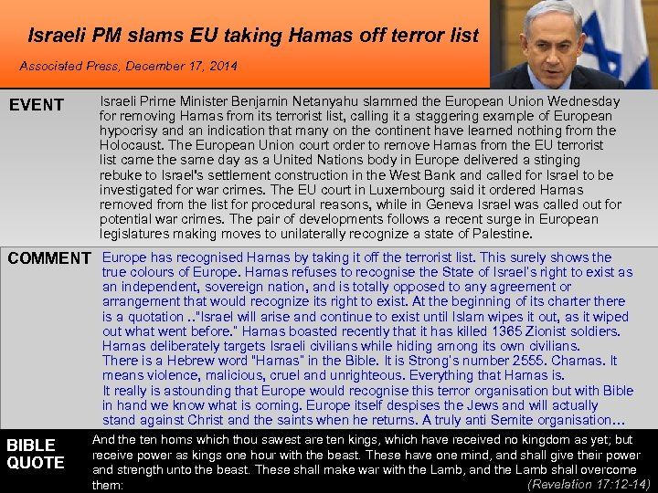 Israeli PM slams EU taking Hamas off terror list Associated Press, December 17, 2014