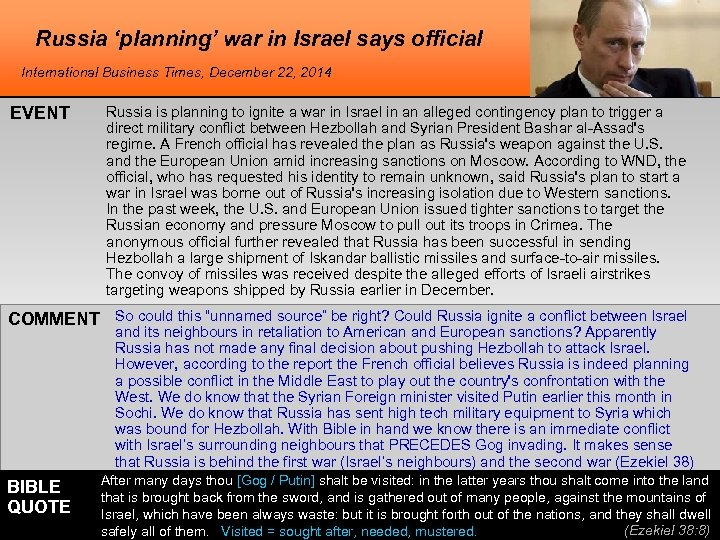Russia 'planning' war in Israel says official International Business Times, December 22, 2014 EVENT