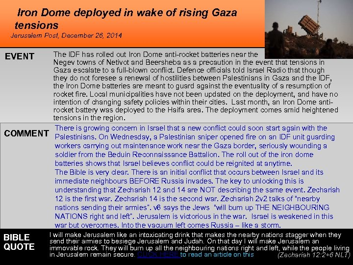 Iron Dome deployed in wake of rising Gaza tensions Jerusalem Post, December 26, 2014