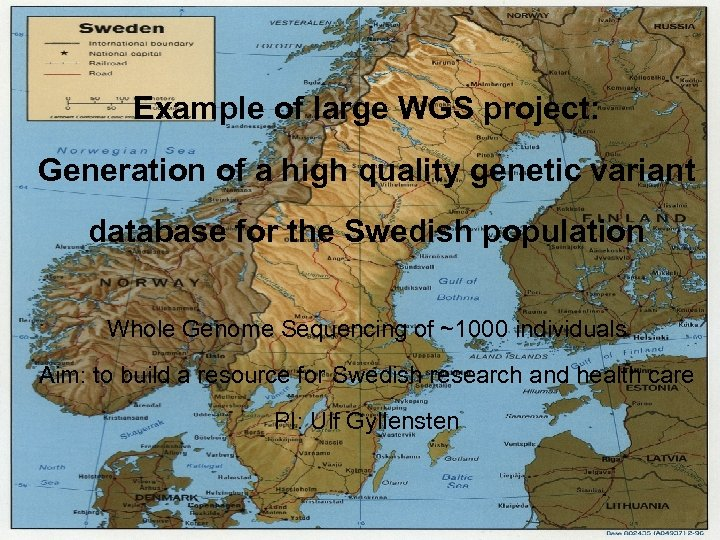 Example of large WGS project: Generation of a high quality genetic variant database for