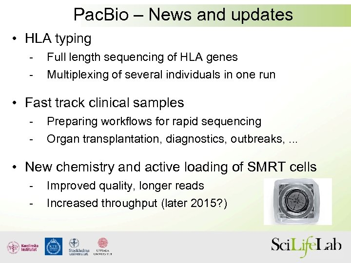 Pac. Bio – News and updates • HLA typing - Full length sequencing of