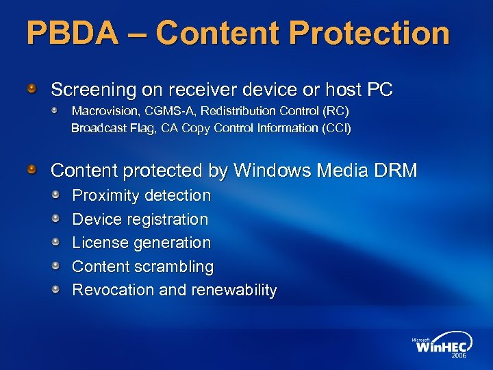 PBDA – Content Protection Screening on receiver device or host PC Macrovision, CGMS-A, Redistribution