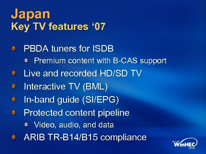 Japan Key TV features ' 07 PBDA tuners for ISDB Premium content with B-CAS