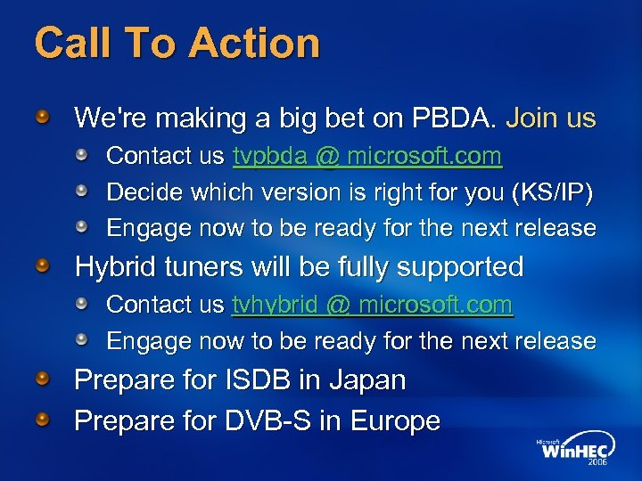 Call To Action We're making a big bet on PBDA. Join us Contact us