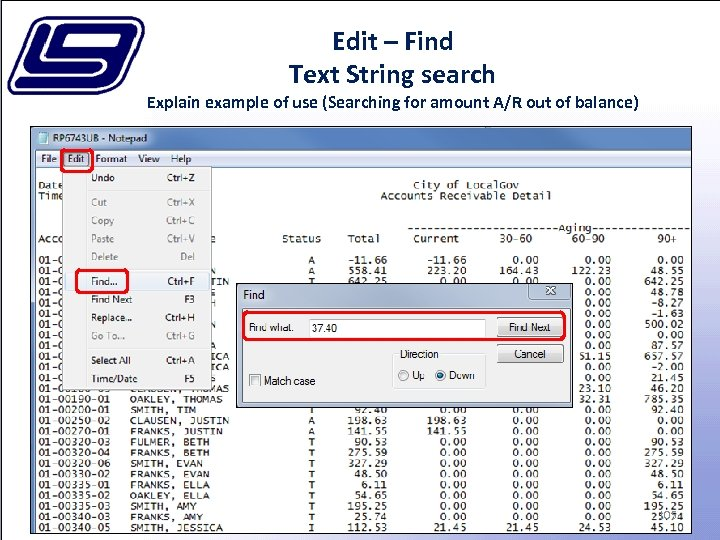 Edit – Find Text String search Explain example of use (Searching for amount A/R