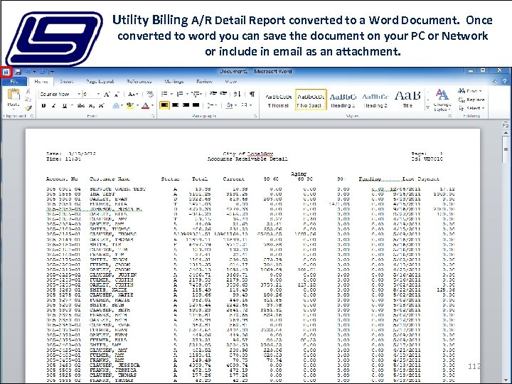 Utility Billing A/R Detail Report converted to a Word Document. Once converted to word