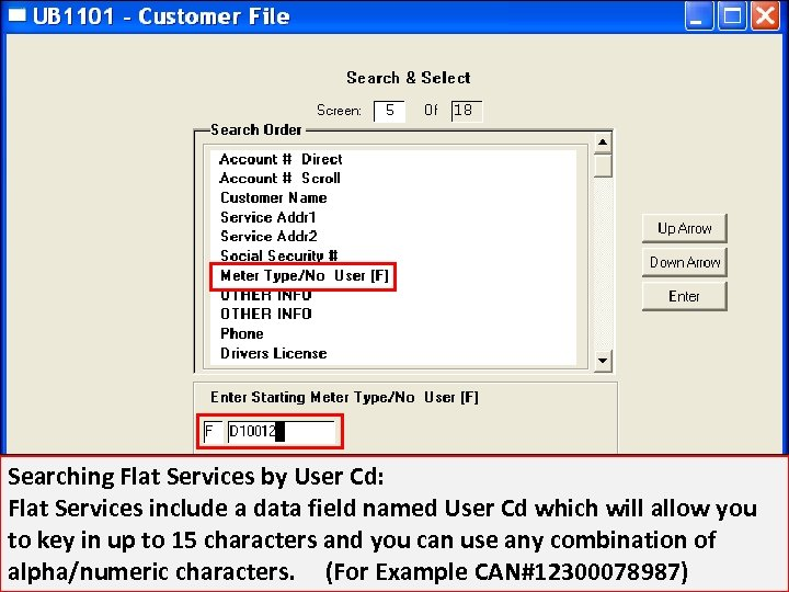 Searching Flat Services by User Cd: Flat Services include a data field named User